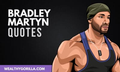 The Best Bradley Martyn Quotes