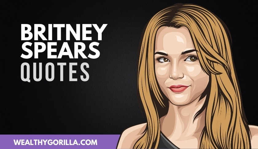 50 Strong & Inspirational Britney Spears Quotes