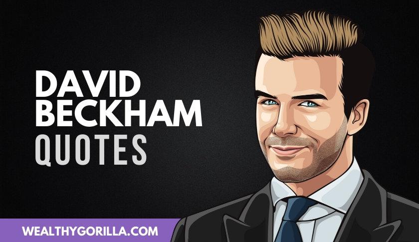 35 Athletic & Inspiring David Beckham Quotes