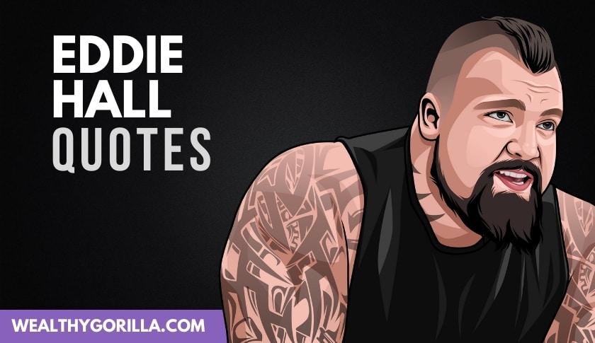 50 Amazing Eddie Hall Quotes