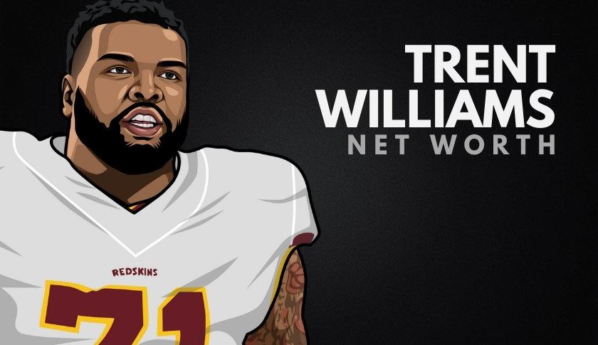 Trent Williams Net Worth