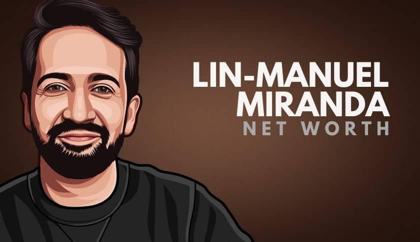 Lin-Manuel Miranda Net Worth
