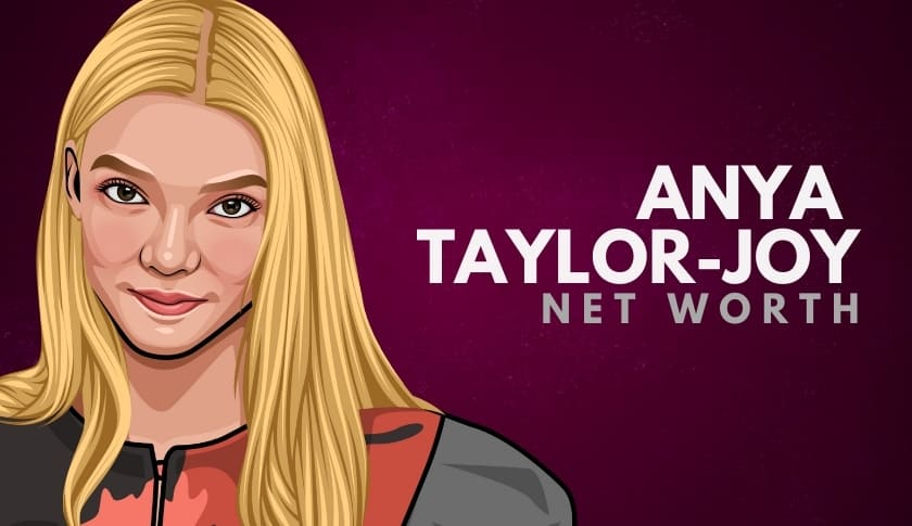 Anya Taylor-Joy Net Worth
