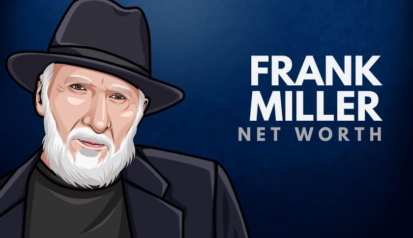 Frank Miller Net Worth