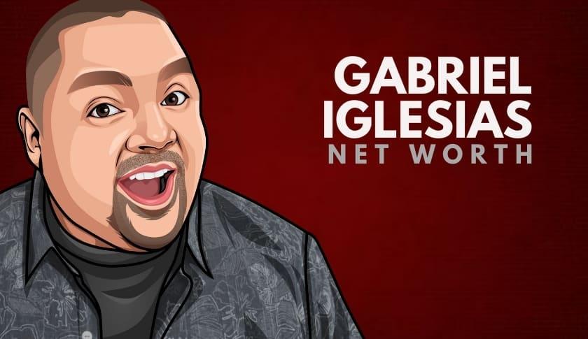 Gabriel Iglesias Net Worth