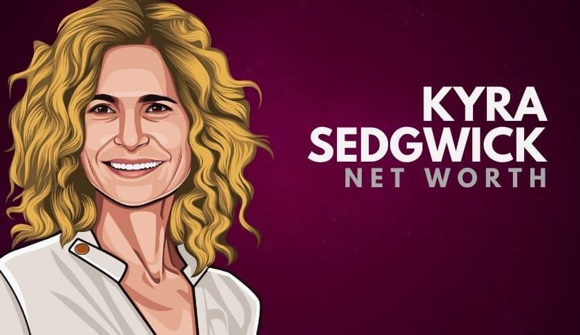 Kyra Sedgwick Net Worth