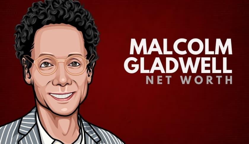 Malcolm Gladwell Net Worth