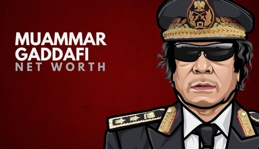 Muammar Gaddafi Net Worth