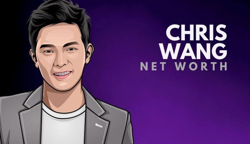 Chris Wang Net Worth