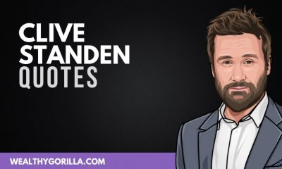 50 of the Greatest Clive Standen Quotes