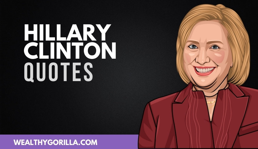 50 Inspirational Hillary Clinton Quotes