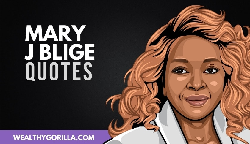 50 Powerful Mary J Blige Quotes That'll Motivate You