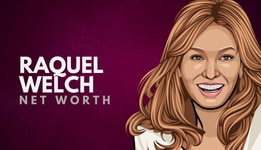Raquel Welch Net Worth