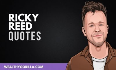 50 Greatest Ricky Reed Quotes of All Time