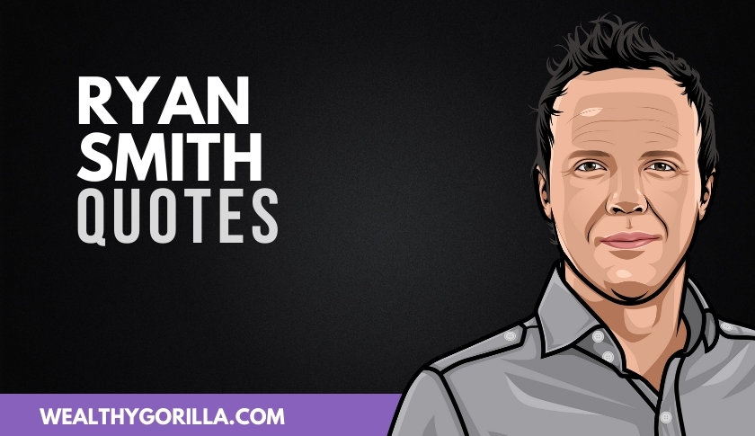 50 Meaningful Ryan Smith Quotes