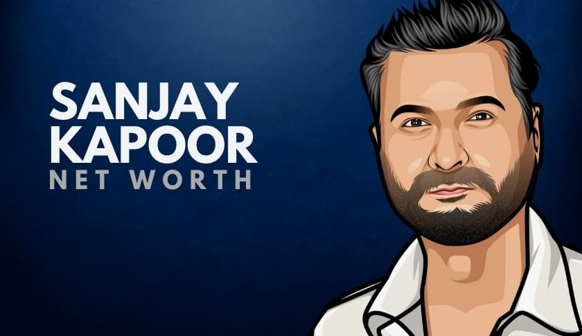 Sanjay Kapoor Net Worth