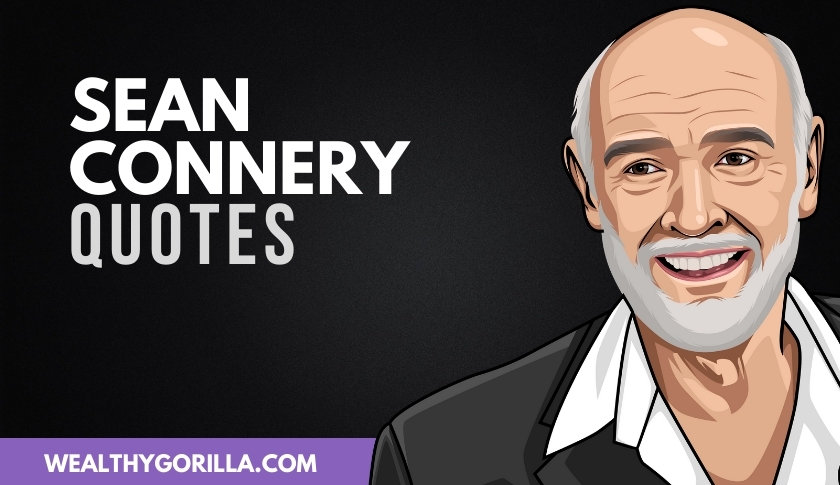50 Sean Connery Quotes That He Actually Said