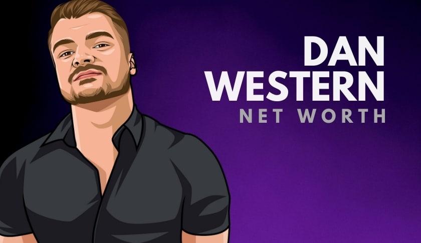 Dan Western Net Worth
