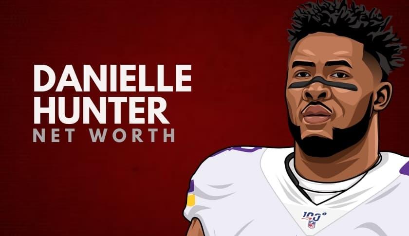 Danielle Hunter Net Worth