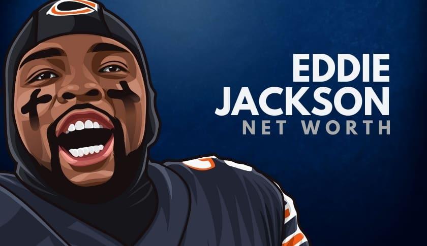 Eddie Jackson Net Worth