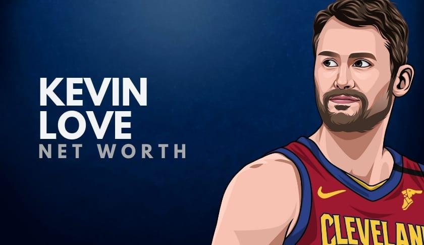 Kevin Love Net Worth