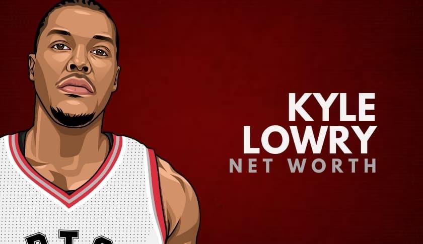Kyle Lowry Net Worth