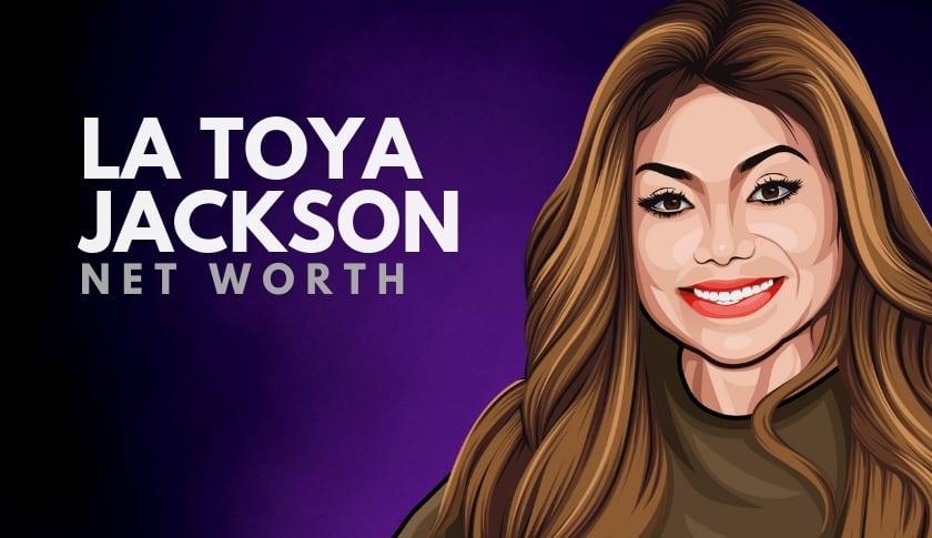 La Toya Jackson Net Worth