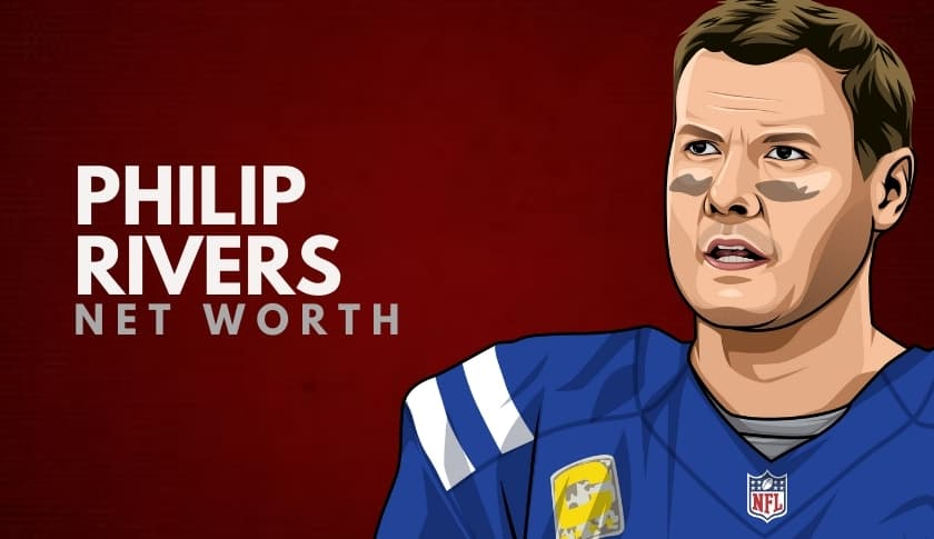 Philip Rivers Net Worth