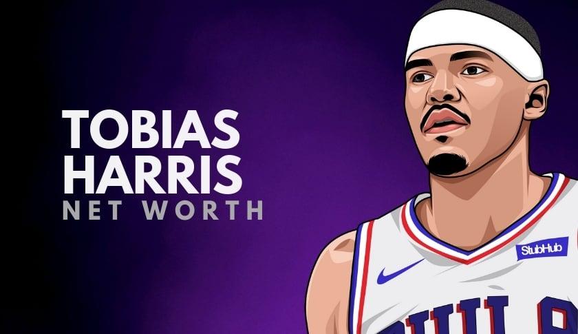 Tobias Harris Net Worth