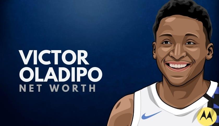 Victor Oladipo Net Worth