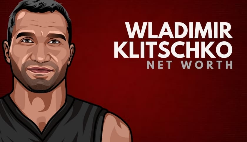 Wladimir Klitschko Net Worth
