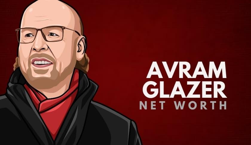 Avram Glazer Net Worth