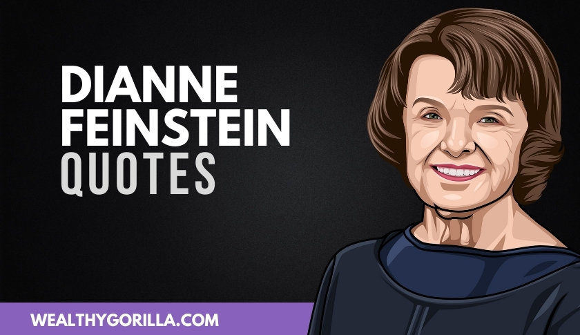 50 Meaningful Dianne Feinstein Quotes