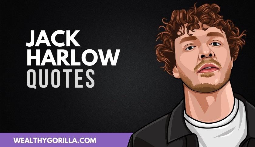 43 Deep & Inspiring Jack Harlow Quotes