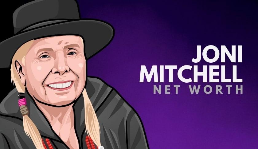Joni Mitchell Net Worth