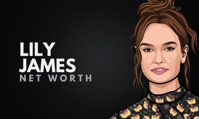 Lily James' Net Worth