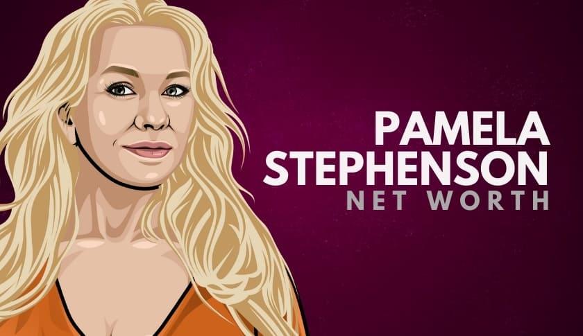 Pamela Stephenson Net Worth