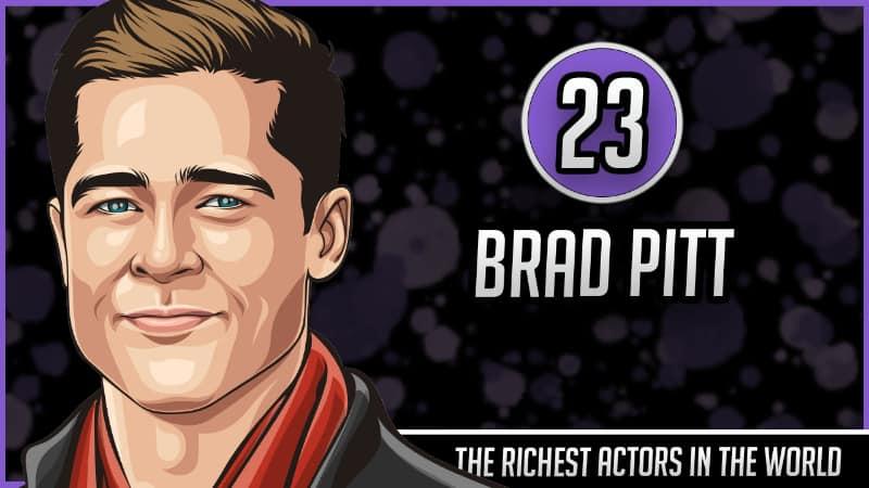 Richest Actors in the World - Brad Pitt