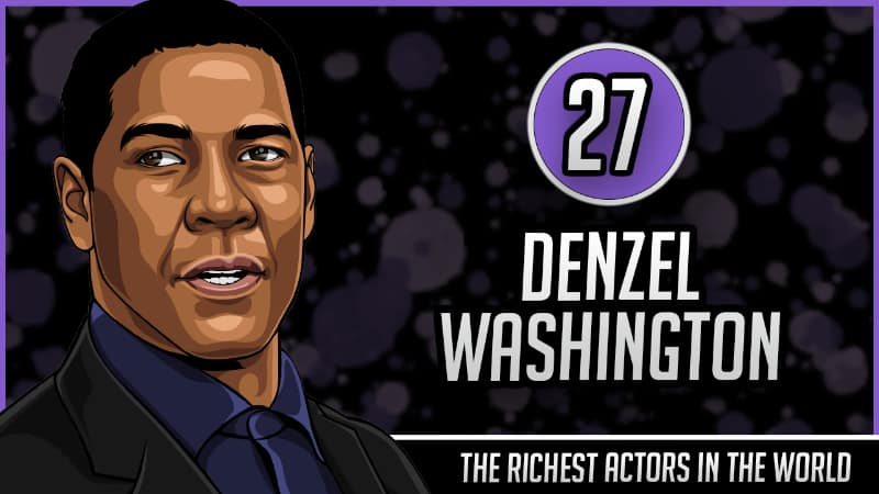 Richest Actors in the World - Denzel Washington