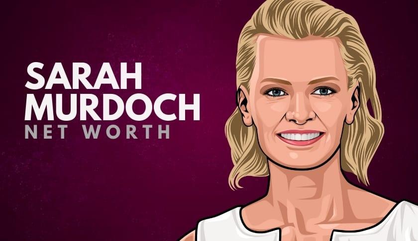 Sarah Murdoch Net Worth