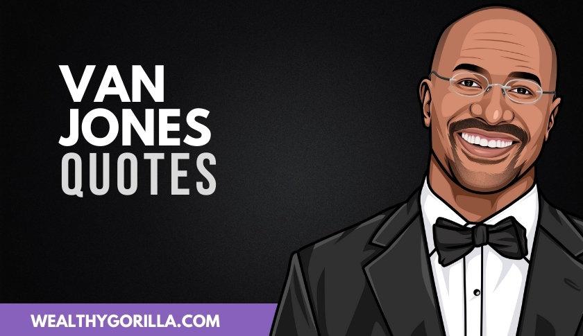 50 Unforgettable Van Jones Quotes