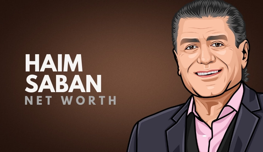 Haim Saban Net Worth