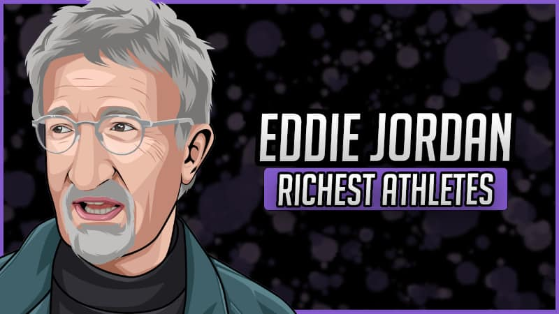 Richest Athletes - Eddie Jordan