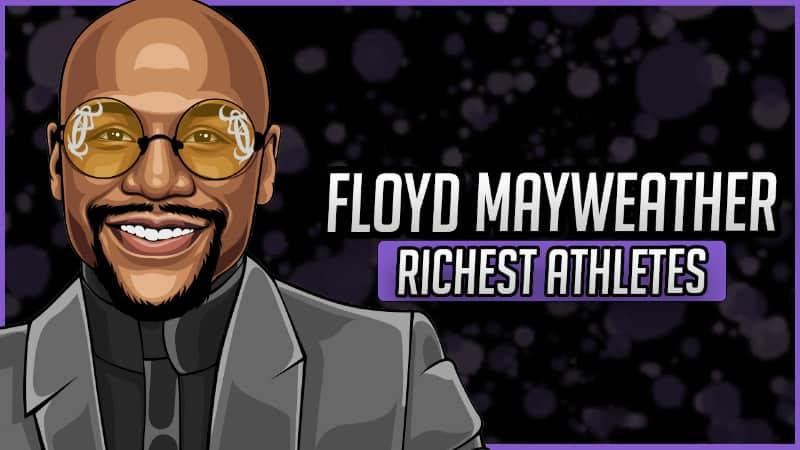 Richest Athletes - Floyd Mayweather