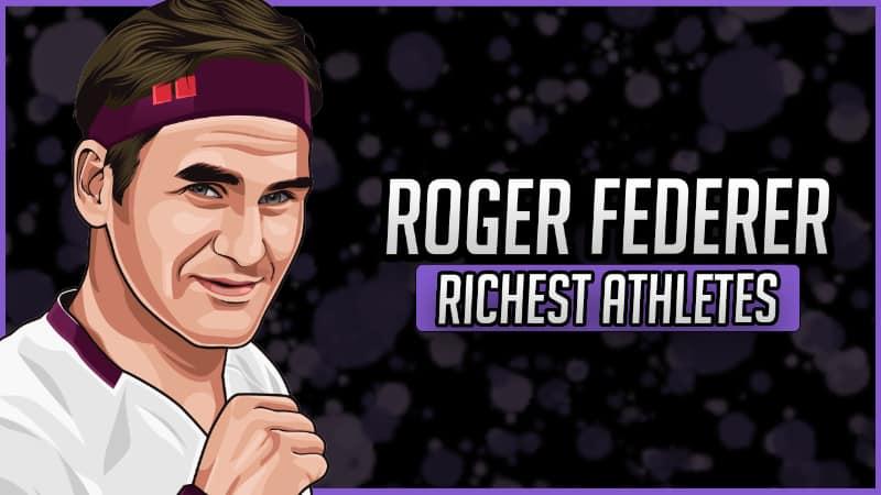 Richest Athletes - Roger Federer