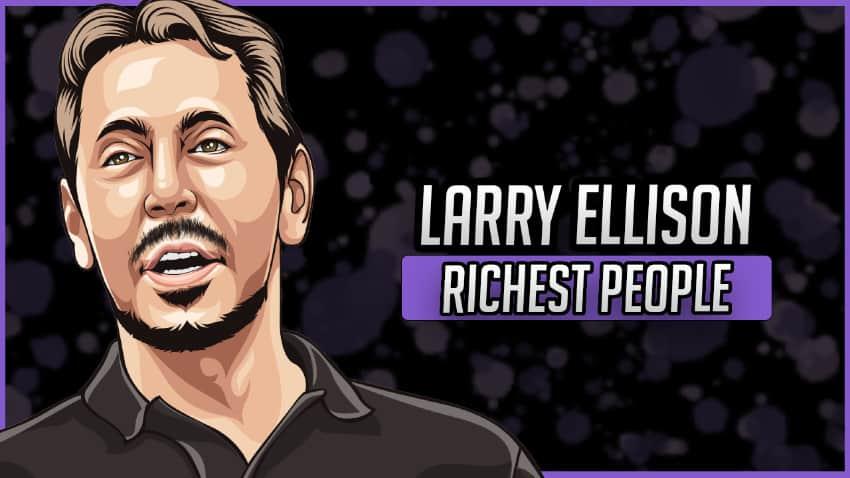 Richest People - Larry Ellison