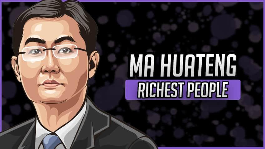Richest People - Ma Huateng