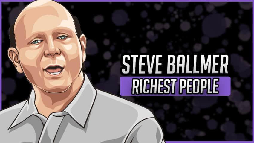 Richest People - Steve Ballmer