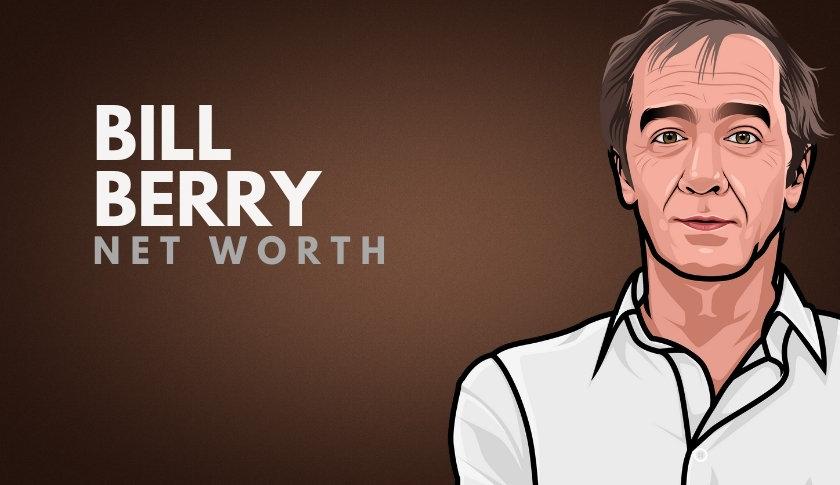 Bill Berry Net Worth