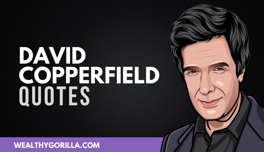 50 Magical David Copperfield Quotes